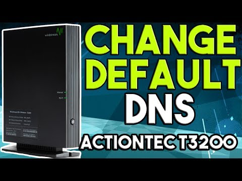 How to Change DNS Settings on Actiontec T3200 Router