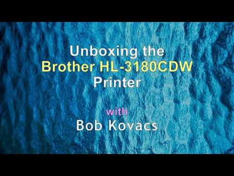 Unboxing the Brother HL-3180CDW Color Printer