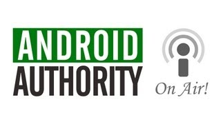 Android Authority On Air