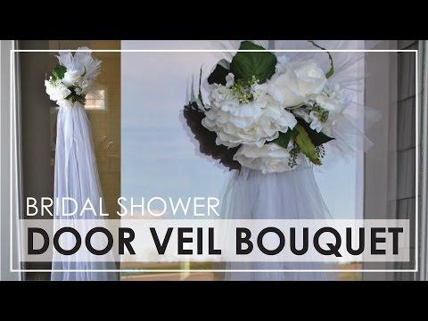 DIY | Bridal Shower Door Veil Bouquet