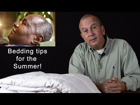 Bedding tips for the Summer, too hot to sleep? Stay tune...