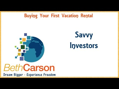 Buying Your First Vacation Rental - Savvy Investors