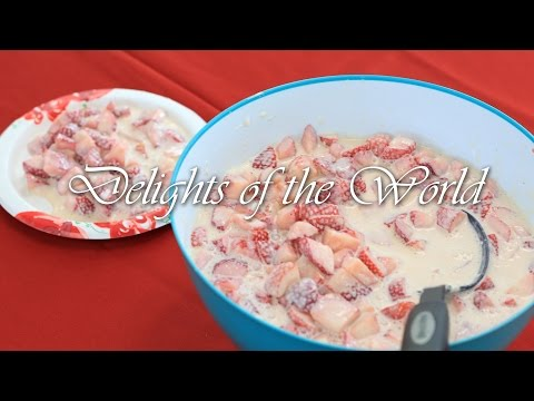 Strawberries and Cream | Delights of the World