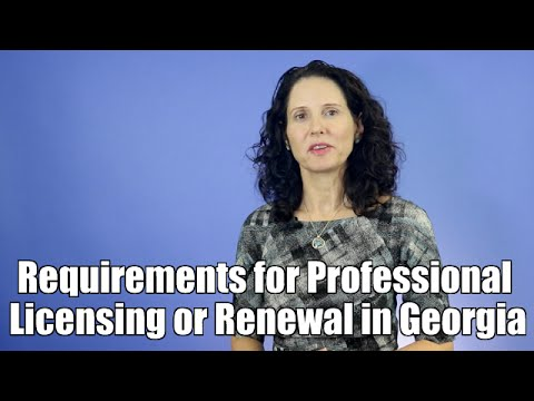 Atlanta Healthcare Lawyer | Requirements for Professional Licensing or Renewal in Georgia