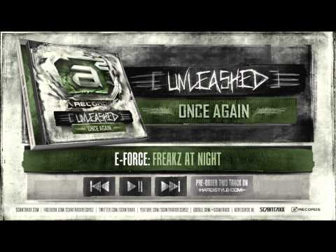 E-Force - Freakz At Night (#A2Rec preview)