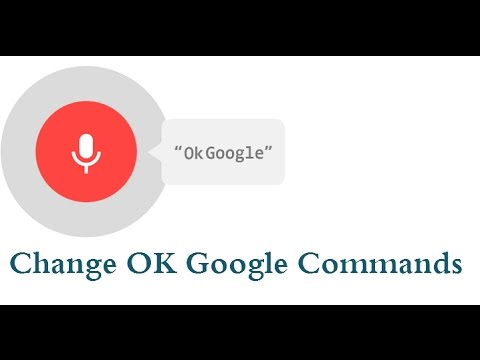 How to Change OK Google Command to Something Else