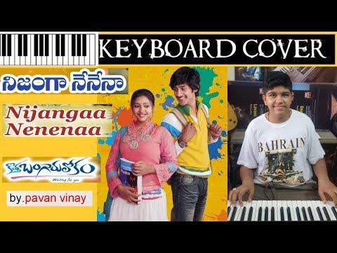 nijangaa nenena from kothabangarulokam keyboard cover by pavan vinay