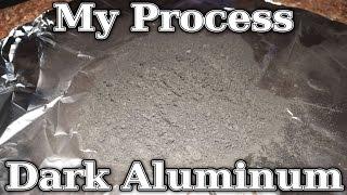 How To: Dark Aluminum In Bulk (My Homemade Process)