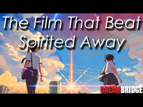The Film That Beat Spirited Away - Your Name Video Review