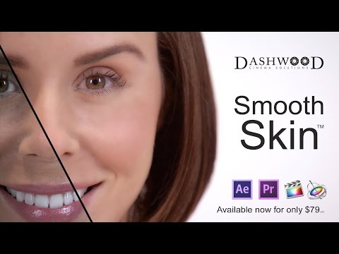 Smooth Skin for FCPX, Premiere Pro, AE and Motion