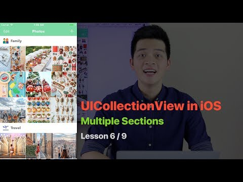 UICollectionView Pt 6: MULTIPLE SECTIONS IN UICOLLECTIONVIEW AND CUSTOM SECTION HEADER