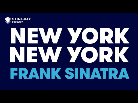 New York, New York in the style of Frank Sinatra karaoke video with lyrics