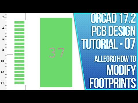 OrCAD 17.2 PCB Design Tutorial - 07 - PCB Editor: Modifying a Footprint