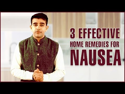 3 Best HOME REMEDIES TO GET RID OF NAUSEA