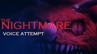 The Nightmare - Voice Attempt (123 Slaughter-Me Street) - HAPPY HALLOWEEN!