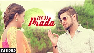 Red Prada (Audio Song) Madhur Dhir | Studio Nasha | Latest Punjabi Songs 2017 | T-Series Apna Punjab