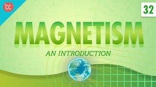 Magnetism: Crash Course Physics #32