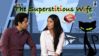 SIT | PKP | THE SUPERSTITIOUS WIFE | E 24 | Pooja Gor | Pracheen Chauhan