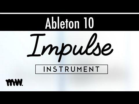 Impulse // Ableton 10 Instruments