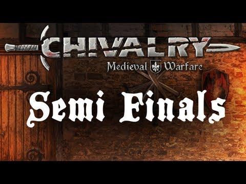 Chivalry Tournament - Semi-Finals!
