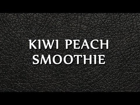 KIWI PEACH SMOOTHIE | SMOOTHIE RECIPES | EASY TO LEARN