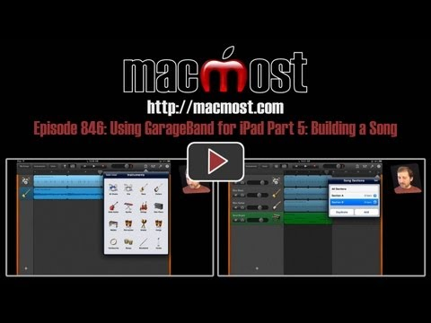 Using GarageBand For iPad Part 5: Building a Song (MacMost Now 846)