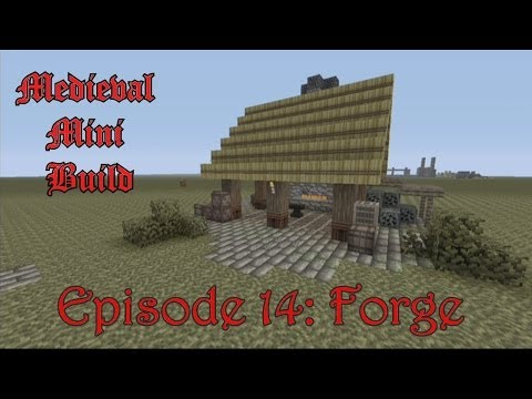 Minecraft Xbox 360 - Medieval Mini Build Ep 14: Forge