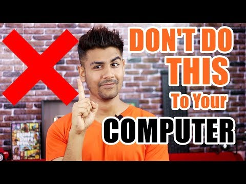 Don't do this to your Computer | Computer Tips For All