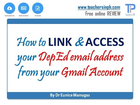 How to link your Gmail Account and your DepEd Email Address