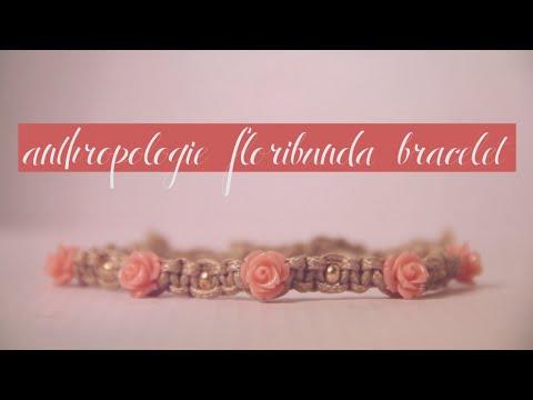DIY Anthropologie Floribunda Bracelet | #BUYorDIY Episode 1