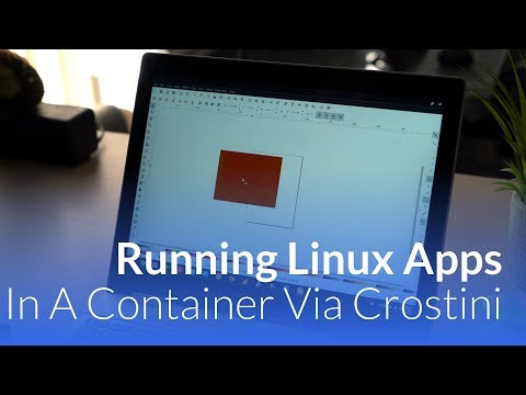 Running Linux Apps on the Pixelbook In A Container Via Crostini
