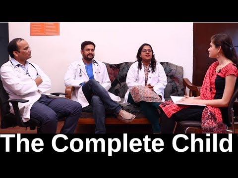 The Complete Child || Every Parents Must Watch This Video || For Better Care Of Your Child