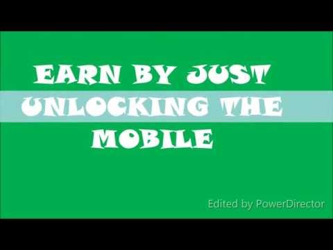 HOW TO EARN MONEY, JUST FOR UNLOCKING THE ANDROID PHONE