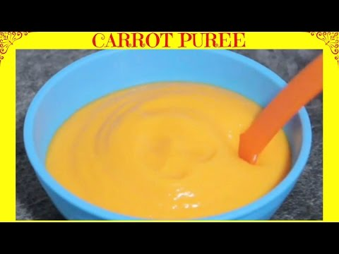 How to Make Carrot Puree | Homemade Baby Food | Starting from 6 months