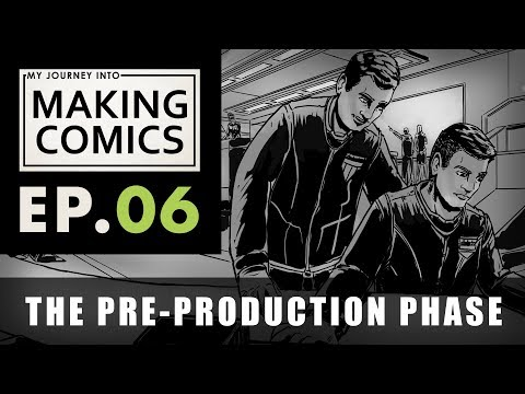 My Journey into Making Comics - Ep.06 - The Pre-Production Phase