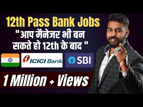 Banking Jobs after 12th Class in India | Jobs after 12th class in India |After 12th jobs | 2017-2018
