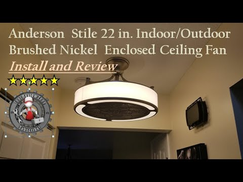 Stile Anderson 22 in. Enclosed Ceiling Fan install and review  CF0110