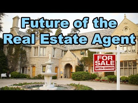 The future of Real Estate: Are Real Estate Agents becoming obsolete?