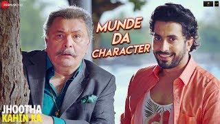 Munde Da Character | Jhootha Kahin Ka | Rishi Kapoor, Sunny Singh & Omkar Kapoor