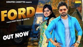 Ford 3600 | Vicky Kajla, Anney Bee, Nakisha Azad Maan | Latest Haryanvi Songs Haryanavi 2018 | 2019
