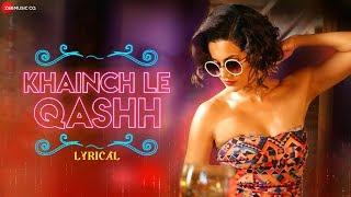 Khainch Le Qashh -Lyrical  Tadka  Taapsee Pannu, Ali Fazal,Shriya Saran  Raftaar,Shivi,Arkane,Kumaar