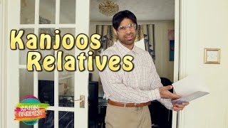kanjoos Relatives | Rahim Pardesi