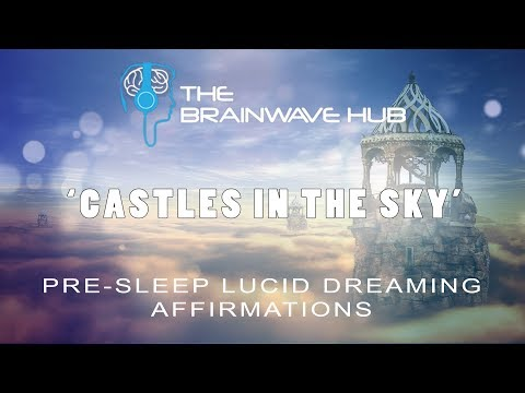 Increase Chances of Lucidity & Improve Dream Recall with Lucid Dreaming Affirmations (PRE-SLEEP)