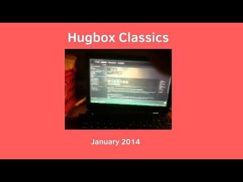 Hugbox Classics - January 2014
