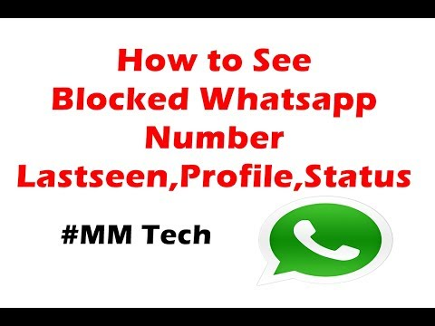 How to See Blocked Whatsapp No Lastseen Status Profile Picture #MMTech தமிழில்
