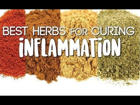 Best herbs for curing inflammation