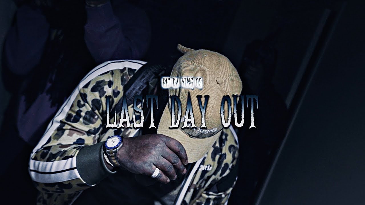 """Rio Da Yung OG - """"Last Day Out"""" (Official Video)"""
