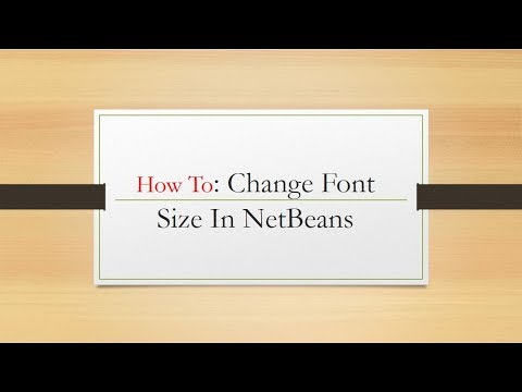 How to Change Font Size in NetBenas IDE