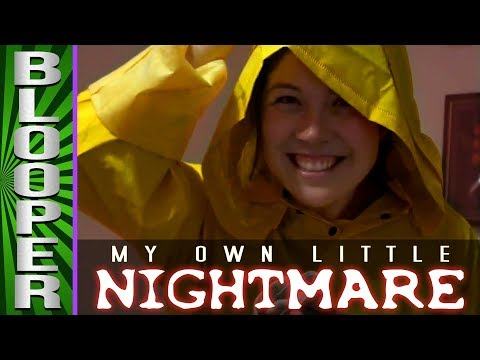 BLOOPERS from My Own Little Nightmare