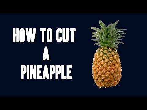 How to Cut A Pineapple Easily Video